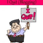 I-quit-blogging-150x150