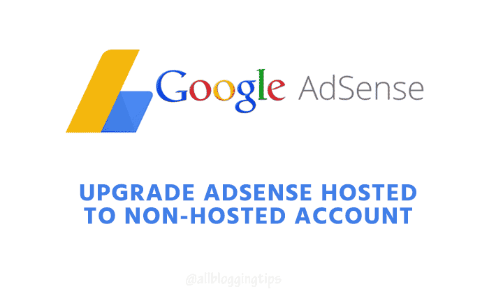 upgrade adsense hosted account